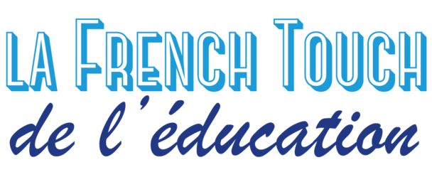La French Touch de l'éducation